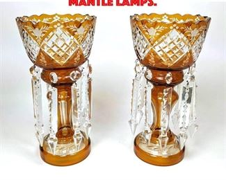 Lot 52 Pr Amber Cut to Clear Lustre Mantle Lamps.