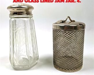 Lot 85 2pcs Sterling Powder Shaker and Glass Lined Jam Jar. 4.
