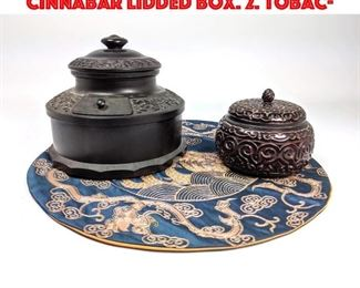 Lot 139 3pc Shelf lot. 1. Carved Cinnabar Lidded Box. 2. Tobac