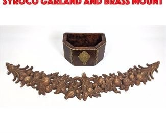 Lot 150 2pcs Decorative Objects. Syroco garland and Brass mount