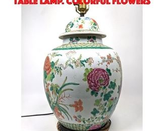 Lot 168 Chinese Pottery Ginger Jar Table Lamp. Colorful flowers