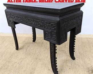 Lot 170 Black Carved Wood Asian Alter Table. Relief carved skir