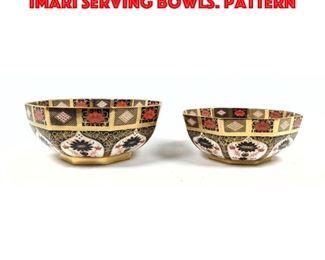 Lot 202 2pc ROYAL CROWN DERBY OLD IMARI Serving Bowls. Pattern