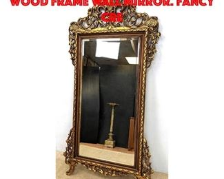 Lot 267 Elaborate Gilt Craved Wood Frame Wall Mirror. Fancy cre