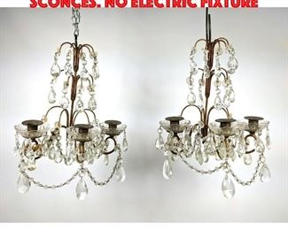 Lot 305 Pair Iron and Crystal Wall Sconces. No electric fixture