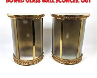 Lot 317 Pr Large Brass Half Round Bowed Glass Wall Sconces. Out