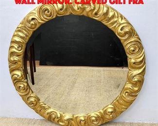 Lot 320 Large ROBERT SCOTT Chiarra Wall Mirror. Carved Gilt Fra