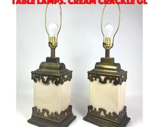 Lot 331 Pr Heavy Brass Modernist Table Lamps. Cream crackle gl