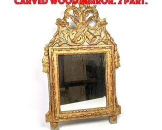 Lot 408 Gold Gilt Italian Style Carved Wood Mirror. 2 Part.