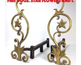 Lot 447 Pr Foliate Brass Andirons Fire Dogs. Star flowers and l