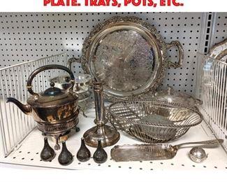 Lot 459 Large Lot of Vintage Silver Plate. Trays, Pots, etc.