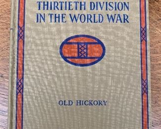 World War One Thirtieth Division History books from the 1936; this is a very scarce World War 1 history
