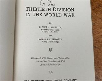 The Thirtieth Division in the World War This is a very scarce WWI history