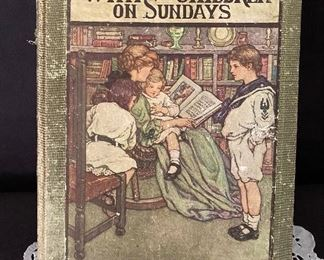 """""""With The Children On Sundays"""" by Sylvanus Stall, D.D. HB, 1911.   $15"""