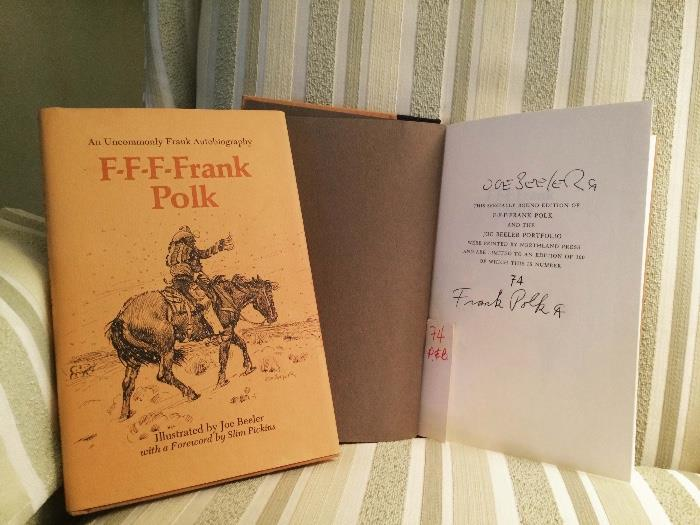 Signed limited edition of 100 books . Signed by Frank Polk and Joe Beeler. This is #74.