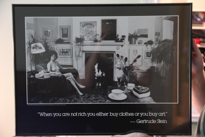 """""""When you are not rich you either buy clothes or you buy art.""""   ----- Gertrude Stein"""