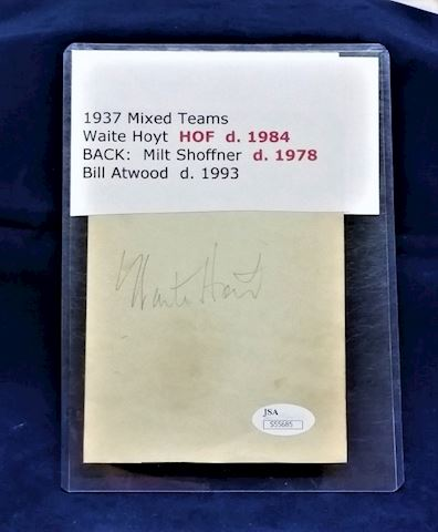 3 Autographs-Waite Hoyt, Milt Shoffner.Bill Atwood