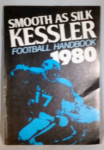 Smooth As Silk - Kessler Football Handbook-1980