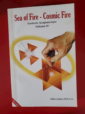 """SEA OF FIRE - COSMIC FIRE"" BY MIKIO SANKEY"