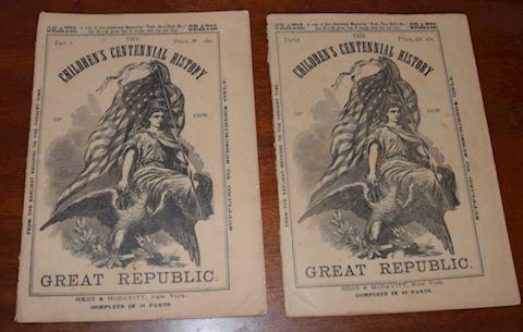 2 CHILDREN'S CENTENNIAL HISTORY Magazines, 1876