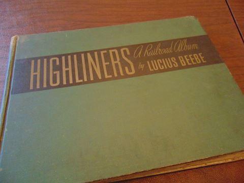 Vintage Highliners Railroad Book