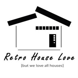Retro House Love Socal