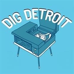 Dig Detroit