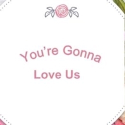 You're Gonna Love Us Logo