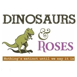 Dinosaurs And Roses