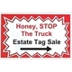 Honey, Stop The Truck Estate Tag Sales, LLC Logo