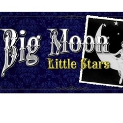 Big Moon Little Stars